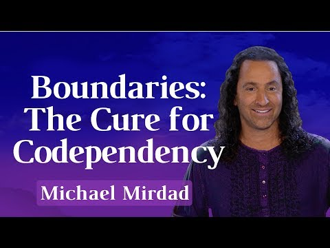 Boundaries, the Cure for Codependency