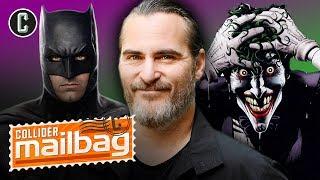 Does the Joaquin Phoenix Joker Movie Need Batman? - Mailbag