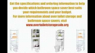 Over Toilet Storage And Bathroom Space Savers