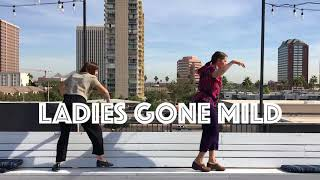 Ladies Gone Mild 2