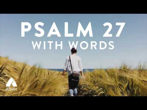 Psalm 27 - The Lord is My Salvation - KJV version