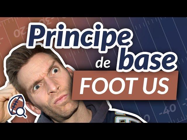La minute football américain #21 : Quel est le principe de base du football américain ?