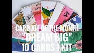 10 Cards 1 Kit Card Kit of the Month August 39 18 39 39 Dream Big 39 39
