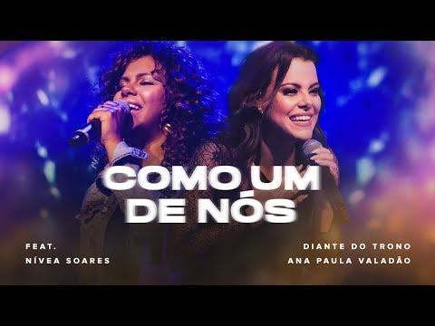 Diante do Trono – Como Um De Nós (Letra) ft. Nívea Soares