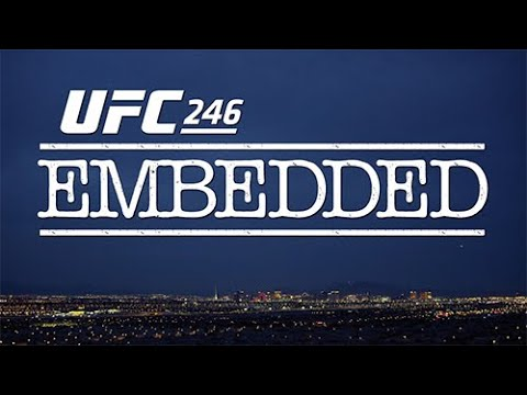 UFC 246 Embedded Video Blog: Episodio 2