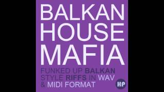 BALKAN HOUSE MAFIA - SAMPLE PACK