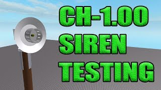 Custom Siren In Roblox I CH-1.00 I Alert