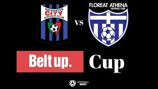 2019 Belt Up Cup Final - Bayswater City v Floreat Athena