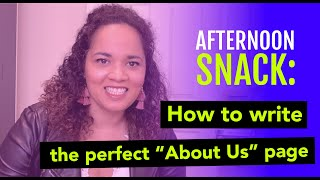 Afternoon Snack:  How to write the perfect About Us page