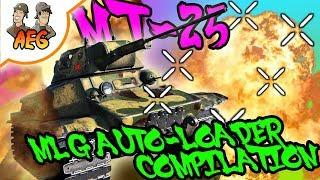 MT-25 MLG AUTOLOADER Compilation