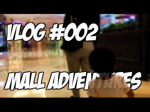 Mall Adventures Vlog #002