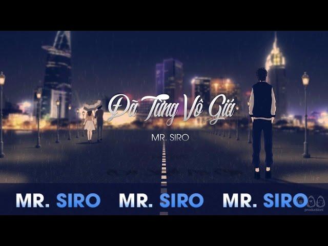 ?ã T?ng Vô Giá - Mr. Siro (Official Lyrics Video)