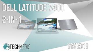 [CES 2019] Dell Latitude 7400 2-in-1