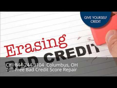 844-244-9104 Toll-Free Bad Credit Repair Company Fix FAST Columbus, OH