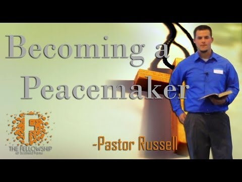 Becoming a Peacemaker by Pastor Russell - 5/25/14 - The FellowshipSF