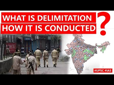 How DELIMITATION is Conducted? Know Composition & Objective