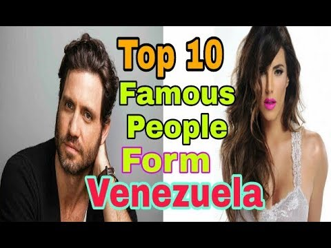 Top 10 Most Famous People From Venezuela