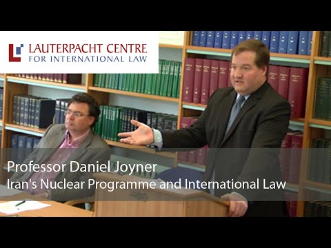 Iran's Nuclear Programme and International Law: Daniel Joyner
