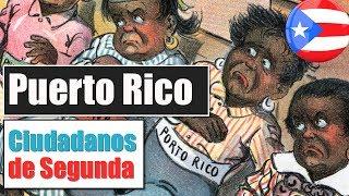 Puerto Rico, Ciudadanos de Segunda