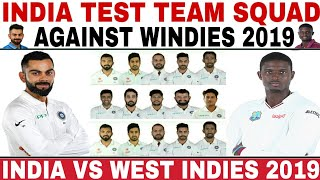 INDIA TEST TEAM SQUAD ANNOUNCED AGAINST WEST INDIES 2019 | IND VS WI 2 TEST MATCHES SERIES 2019