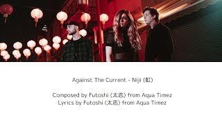 [KAN/ROM/ENG] Against The Current - Niji (虹) [Japan Bonus ...