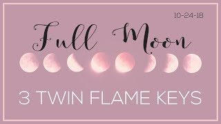 3 Things Twin Flames Need to Know: Full Moon October 24, 2018