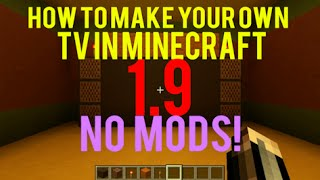 How to make a WORKING TV in Minecraft 1.9! NO MODS!