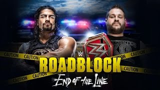 WWE Roadblock: End of the Line 2016 official Match Card, Theme song, Stadium & Poster