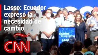 Guillermo Lasso se declara ganador en segunda vuelta