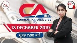 Current Affairs Live at 7:00 am | By Krati Mahendras | 13th Dec 2019 | UPSC, SSC, Railway, IBPS