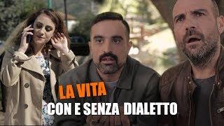 La_VITA_con_e_senza_DIALETTO