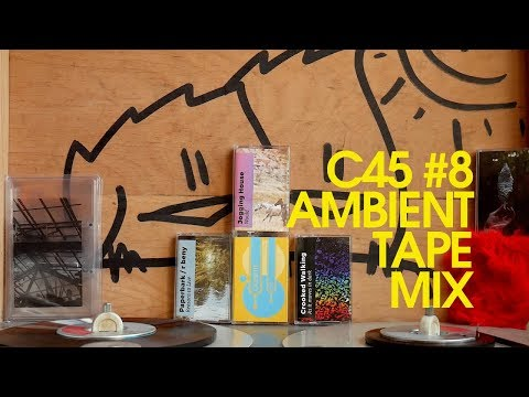 C45 #8 - Summer Haze | Ambient Tape Mix Mp3