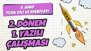 9. Sınıf Türk Dili ve Edebiyatı 2. Dönem 1. Yazılı Çalışması  2021
