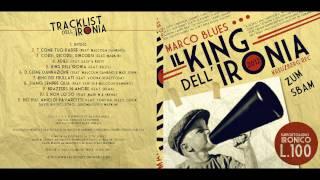 Marco Blues - 07 King Dei Frullati - King Dell'Ironia