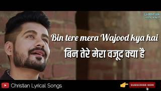 Gambar cover Bin Tere   Ankur Masih   New Christian Song   Lyrics Video Song   हिंदी & English.