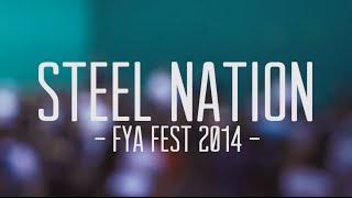 Steel Nation (Full Set) at FYA Fest, Orlando FL