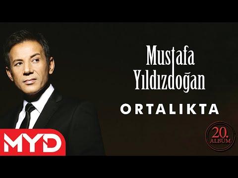 Mustafa Yıldızdoğan - Ortalıkta mp3 indir