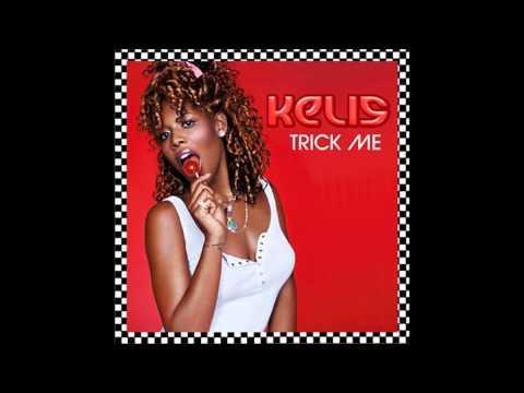 Kelis - Trick Me (Original Version)