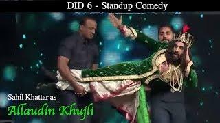 "Sahil Khattar as Allaudin ""Khujli"" in DID 6 #SastaRanveer"
