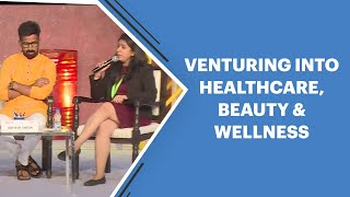 Venturing Into Healthcare  Beauty