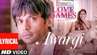 AWARGI (Lyrical)   LOVE GAMES   Gaurav Arora, Tara Alisha Berry   T-Series