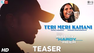 Teri Meri Kahani Official Teaser - Happy Hardy And Heer