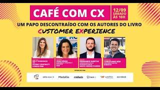 Café com CX - #7