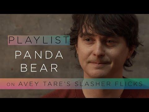 Panda Bear on Avey Tare's Slasher Flicks - Pitchfork Playlist
