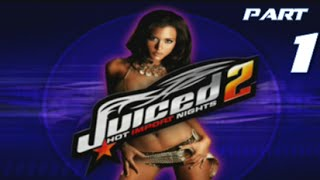 Juiced 2 Hot Import Nights | Part 1 | GENERIC RACING GAME INFERIOR TO ITS PREDECESSOR