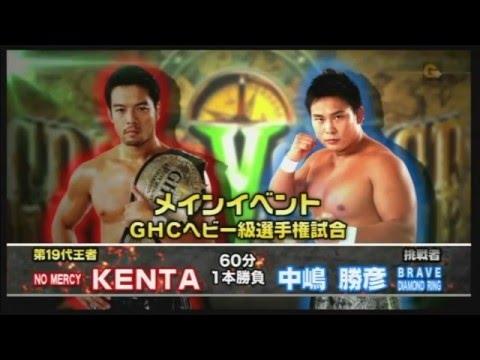 NOAH - KENTA vs Katsuhiko Nakajima