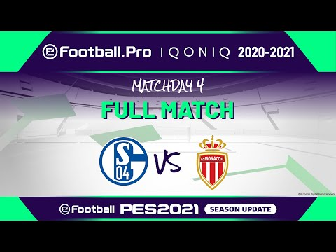 PES | FC SCHALKE 04 VS AS MONACO | eFootball.Pro IQONIQ 2020-2021 #4-5