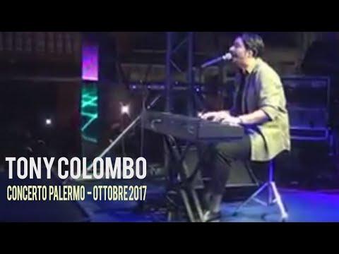 Tony Colombo Live - Concerto a Piazza Ingastone (PA) - 7 Ottobre 2017