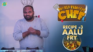 #CookWith World Famous Chef | #Recipe 03 - Aalu Fry | Chai Bisket Food