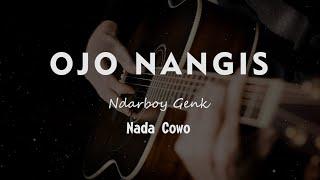 Ojo Nangis Ndarboy Genk Karaoke Gitar Akustik Tanpa Vokal Nada Cowo Male